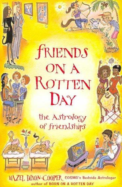 Friends on a Rotten Day