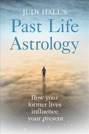 Judy Hall's Past Life Astrology